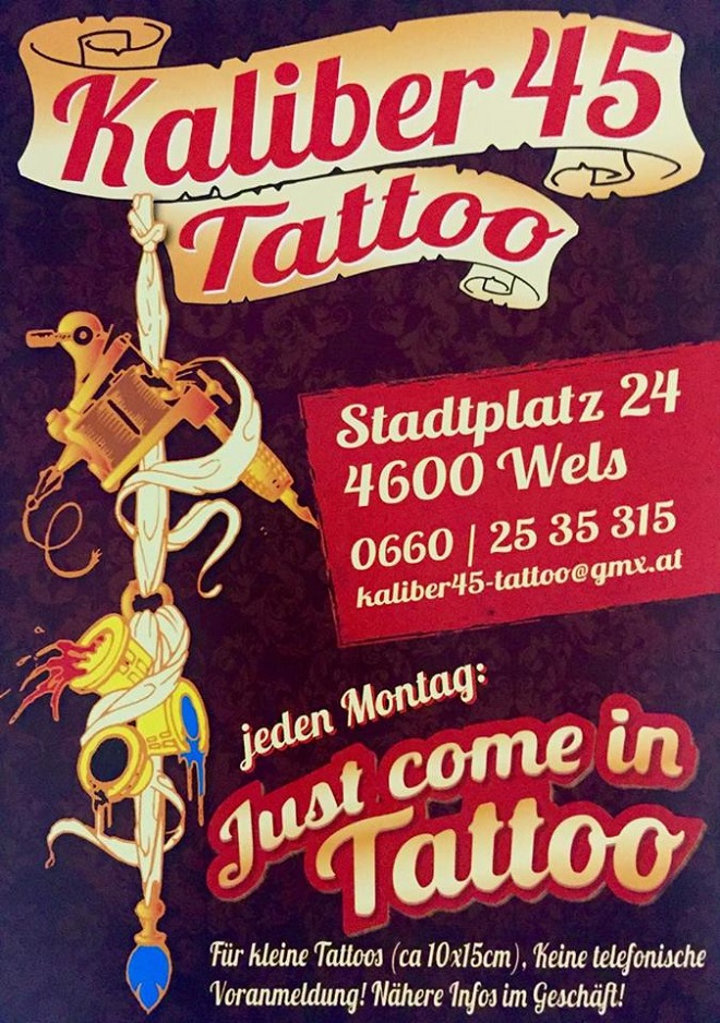 Just Come in Wels Tattoo